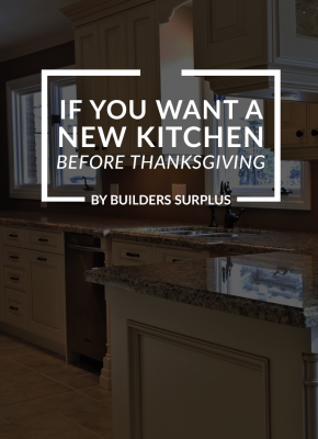 If you want a new Kitchen before Thanksgiving