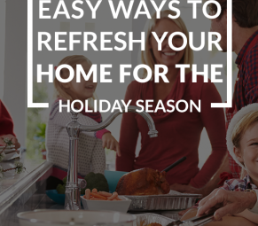 Easy ways to refresh your home for the holidays