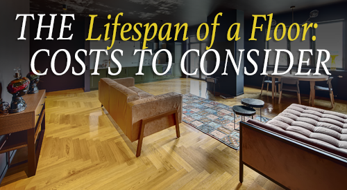 The Lifespan Of Your Flooring Long Term Flooring Costs Builders