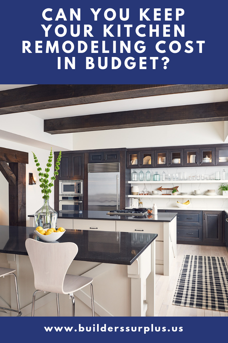 Can You Keep Your Kitchen Remodeling Cost In Budget