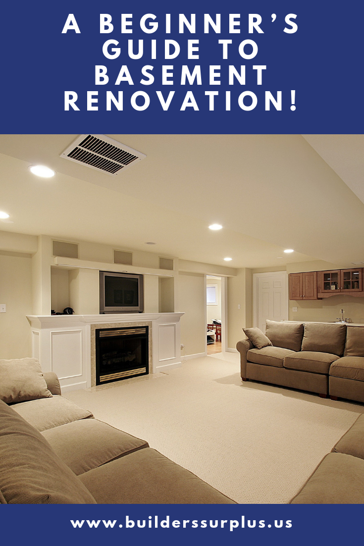 A Beginner S Guide To Basement Renovation Builders Surplus