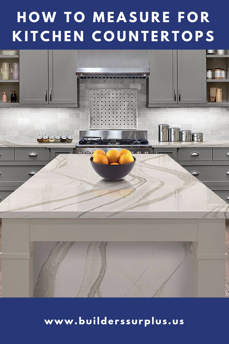 How To Measure For Kitchen Countertops-Builders Surplus