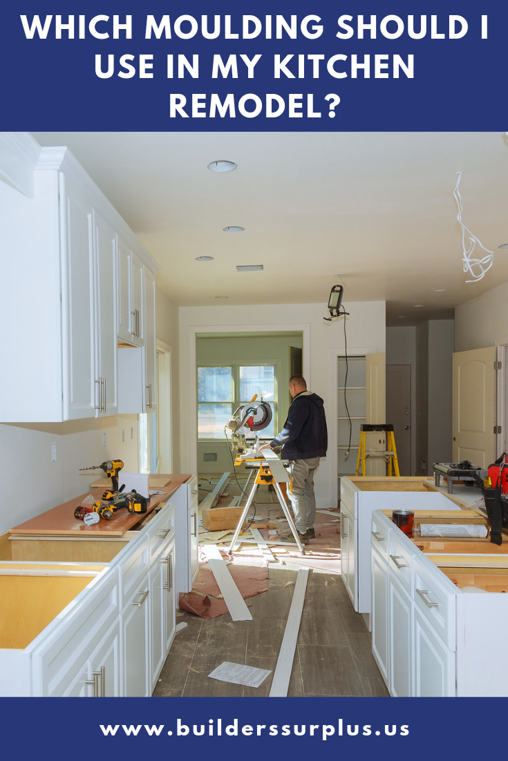 Which Moulding Should I Use In My Kitchen Remodel