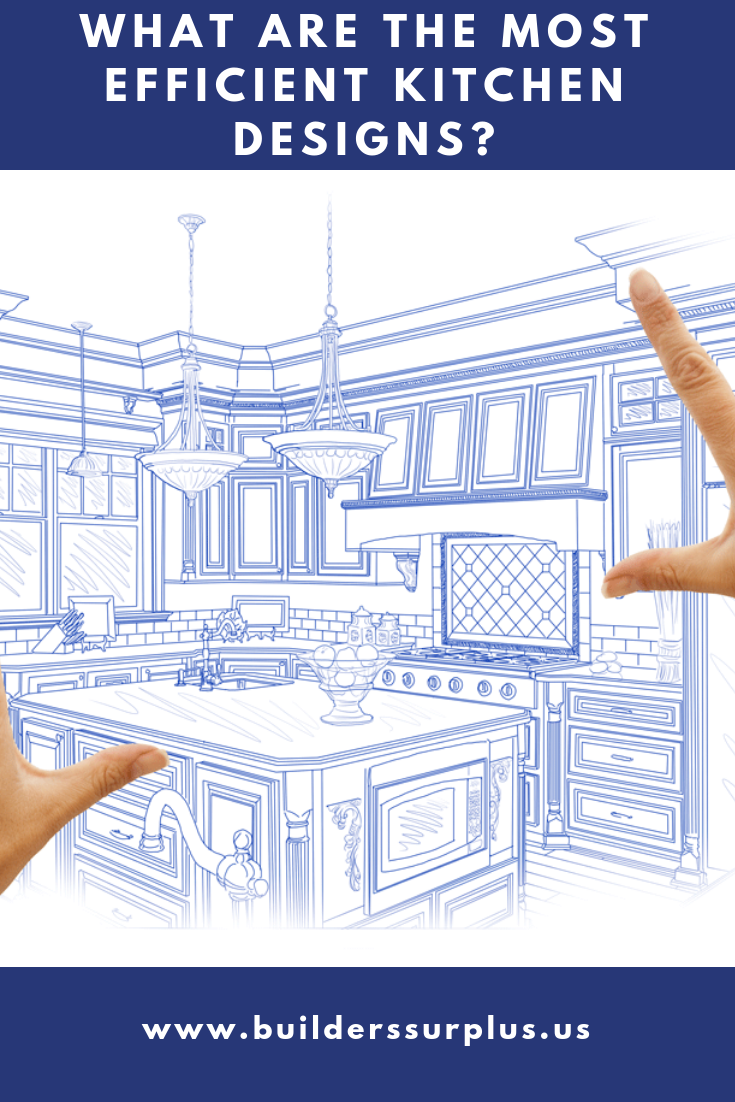 What Are The Most Efficient Kitchen Designs